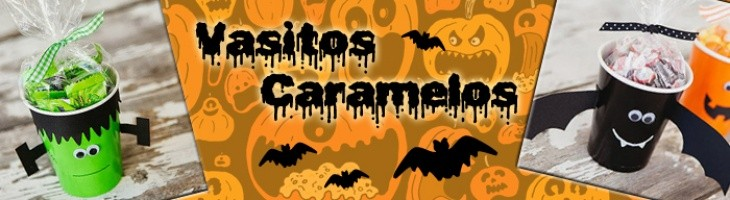 HALLOWEEN-Vasitos Caramelos